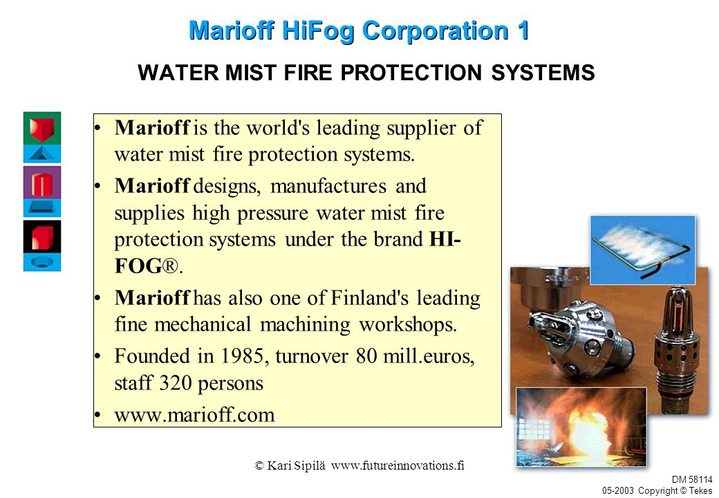 WATER MIST FIRE PROTECTION SYSTEMS