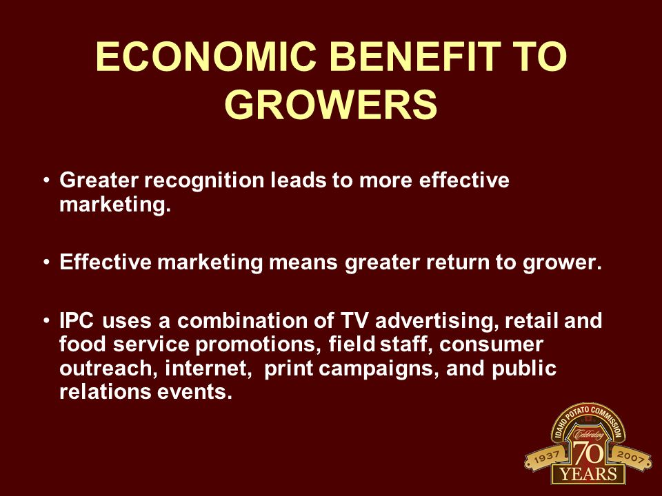 ECONOMIC BENEFIT TO GROWERS