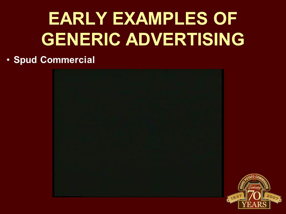 EARLY EXAMPLES OF GENERIC ADVERTISING