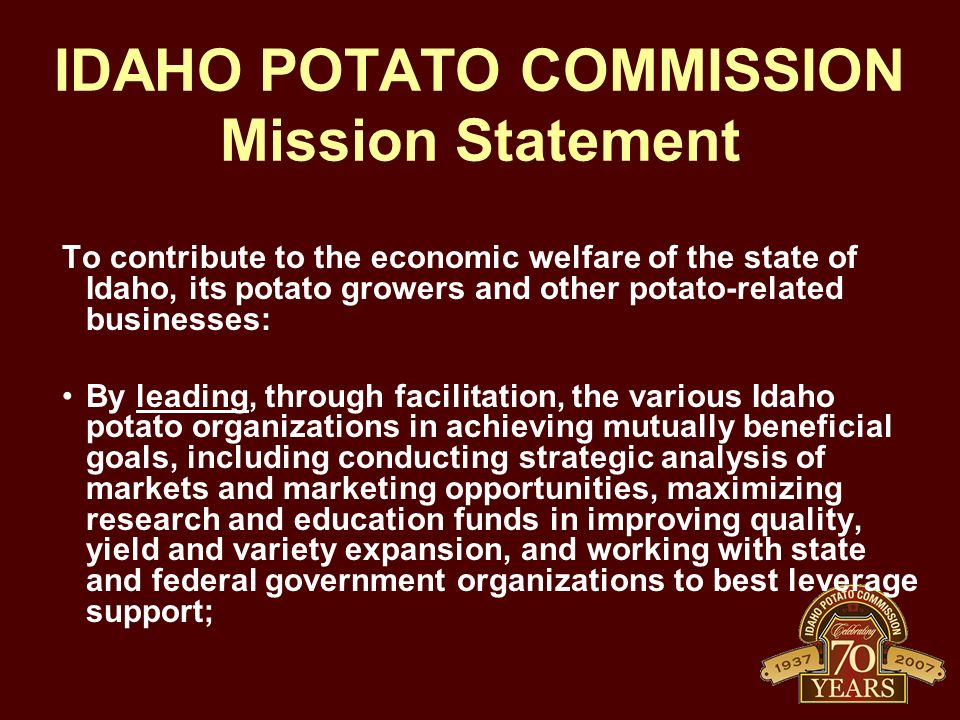 IDAHO POTATO COMMISSION Mission Statement
