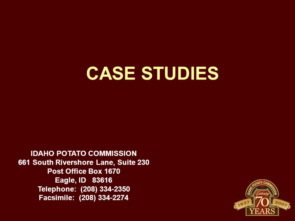 IDAHO POTATO COMMISSION 661 South Rivershore Lane, Suite 230