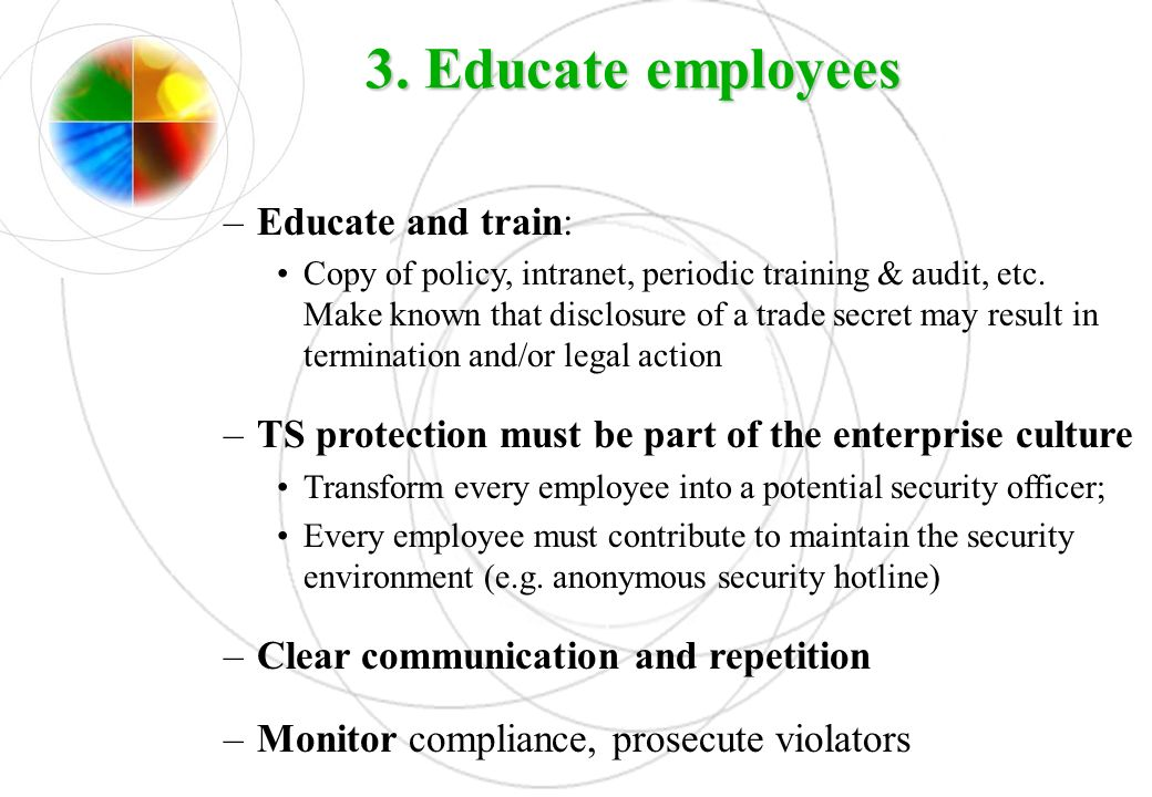 3. Educate employees Educate and train:
