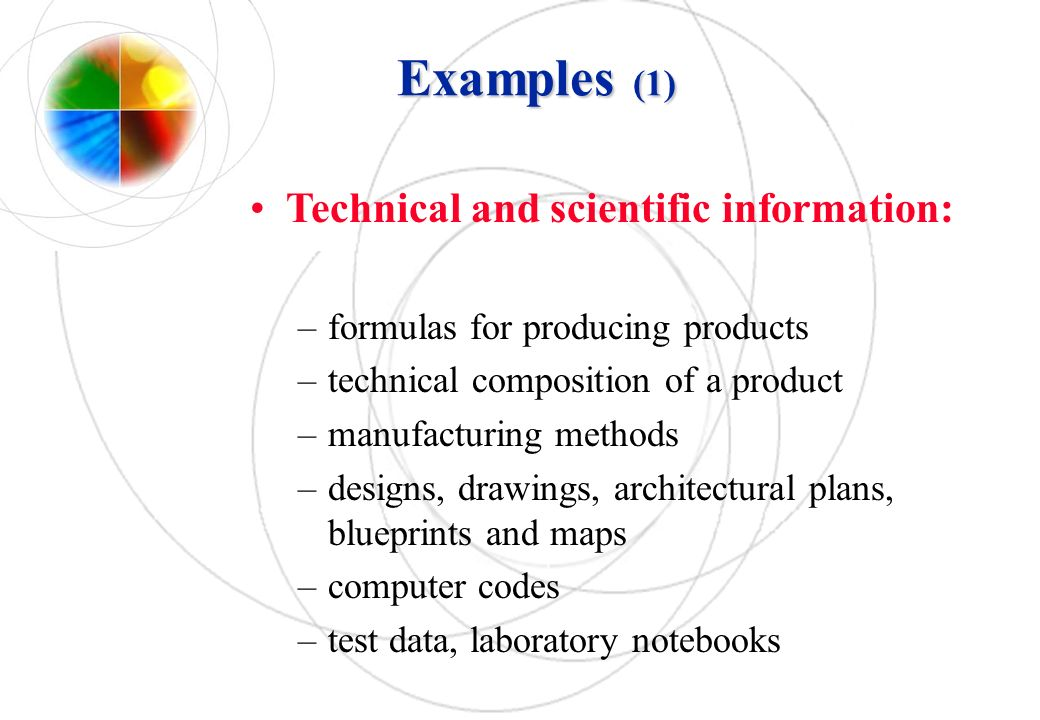 Examples (1) Technical and scientific information: