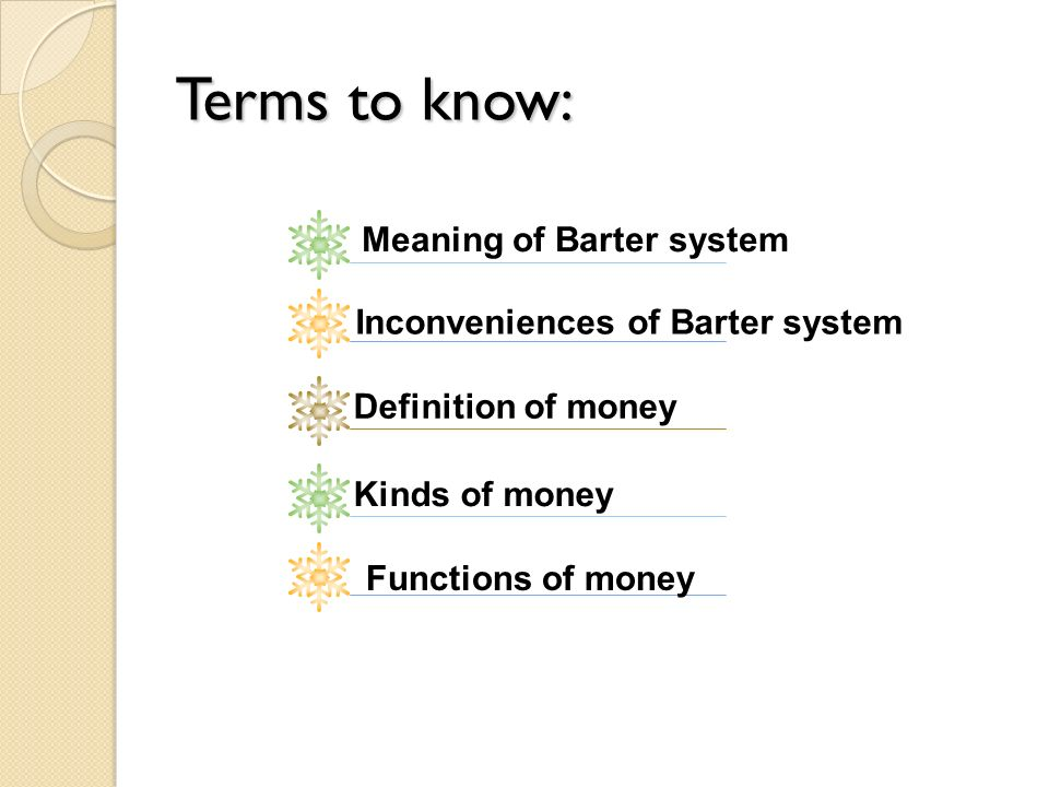 the origins functions of money History branches classification history of  by 1919, jevons's four functions of  money were summarized in the couplet: money's a.
