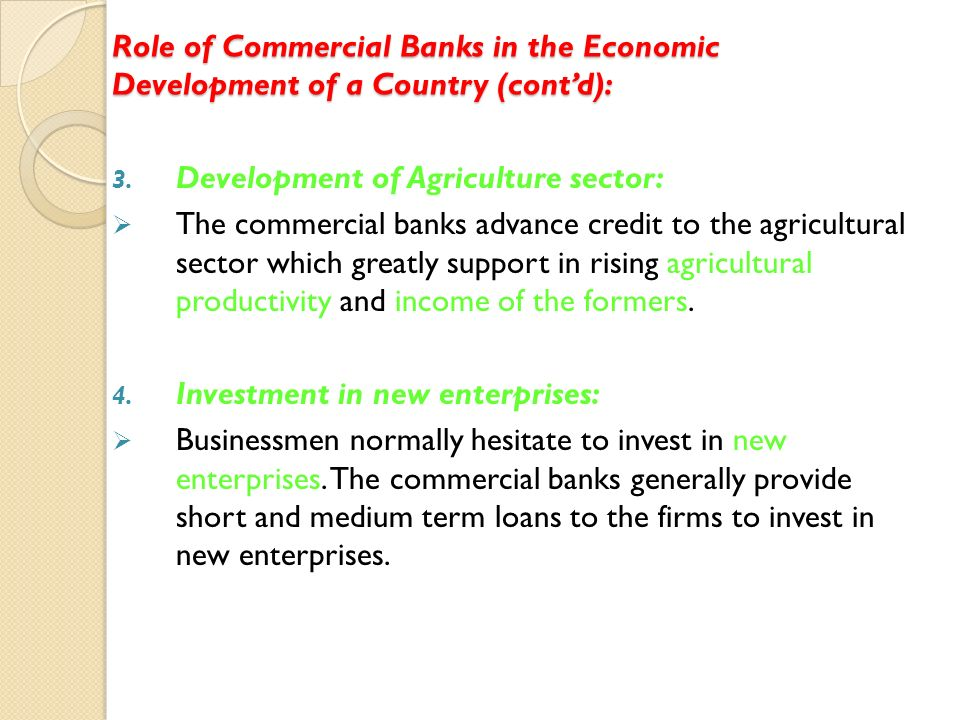 role of commercial banks in economic growth of a country Effects of financial deepening on economic growth kenya has an important role in the process of economic growth on economic growth of the banking sector.
