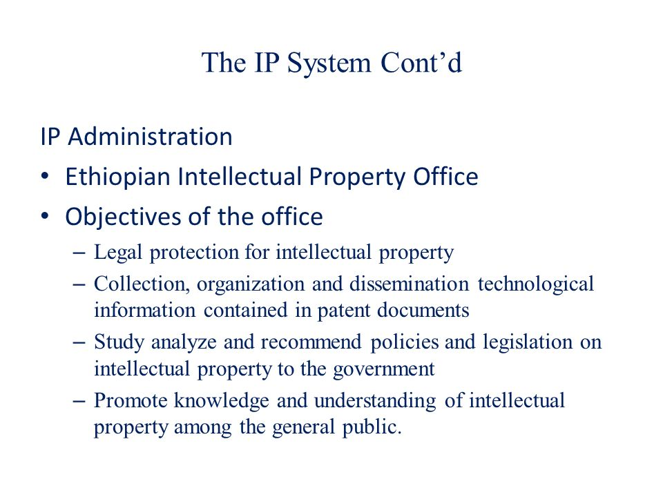 The IP System Cont'd IP Administration