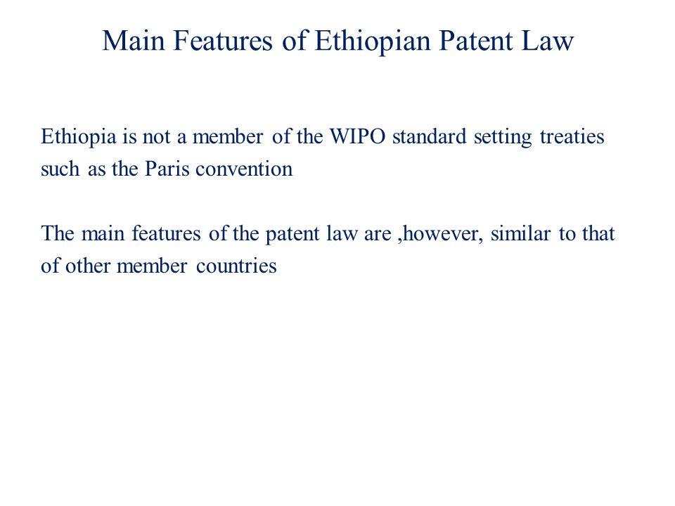 Main Features of Ethiopian Patent Law