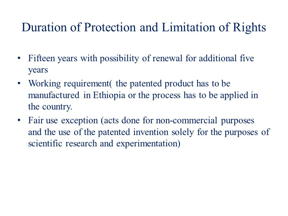 Duration of Protection and Limitation of Rights