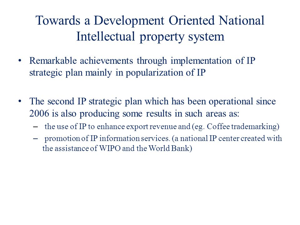 Towards a Development Oriented National Intellectual property system
