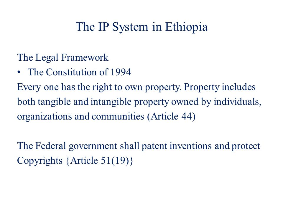 The IP System in Ethiopia