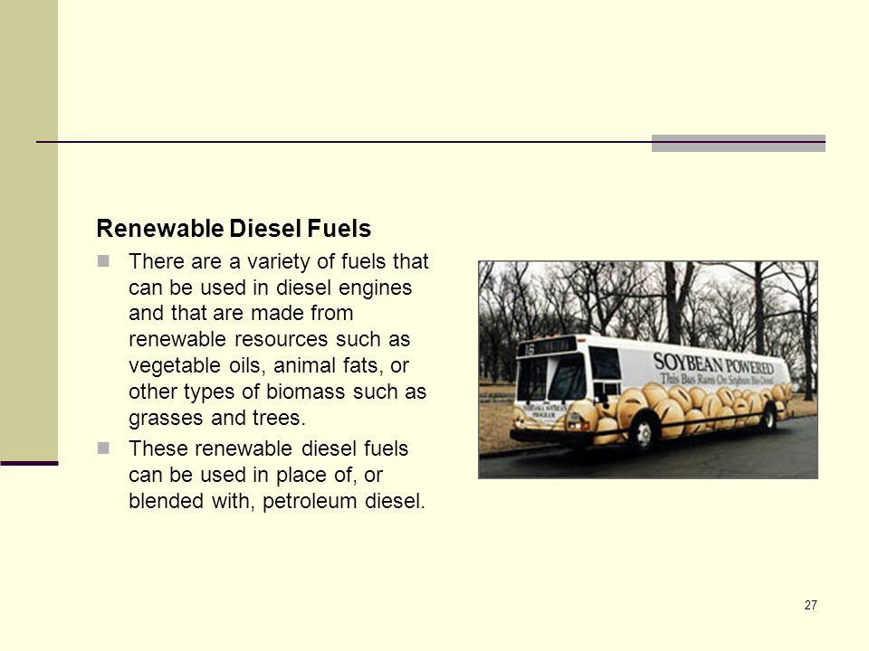 Renewable Diesel Fuels