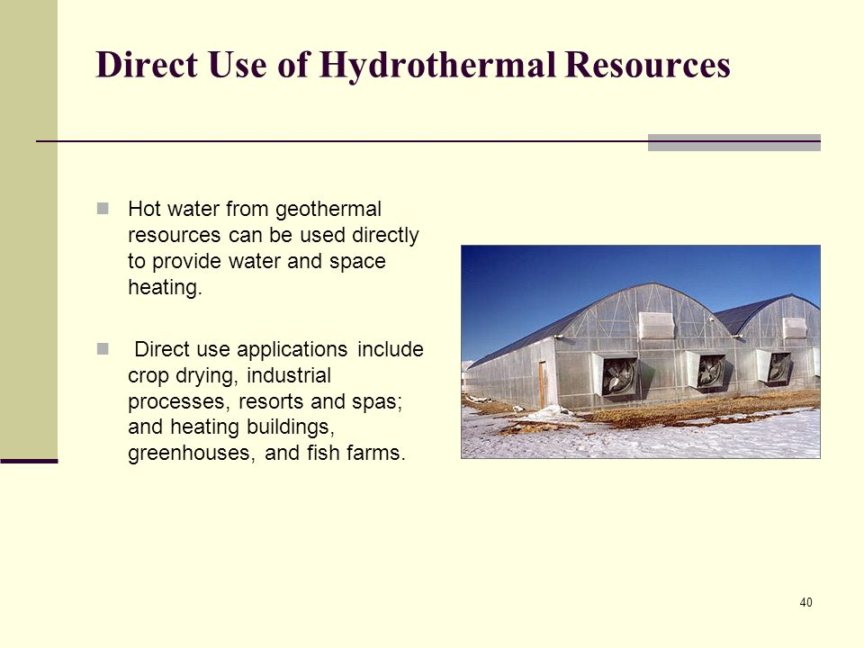 Direct Use of Hydrothermal Resources