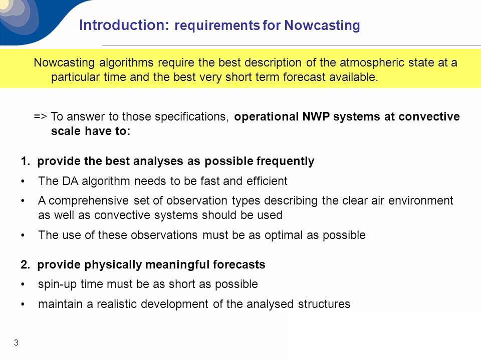 Introduction: requirements for Nowcasting