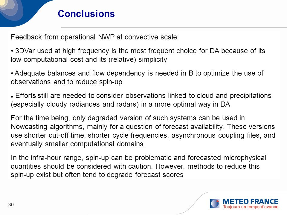Conclusions Feedback from operational NWP at convective scale: