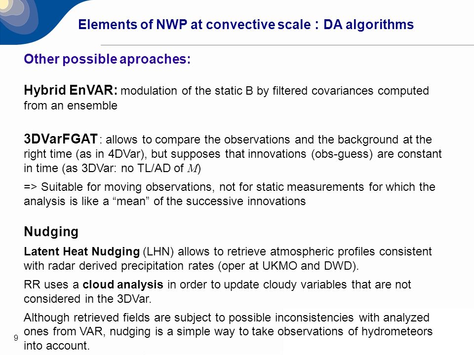 Elements of NWP at convective scale : DA algorithms