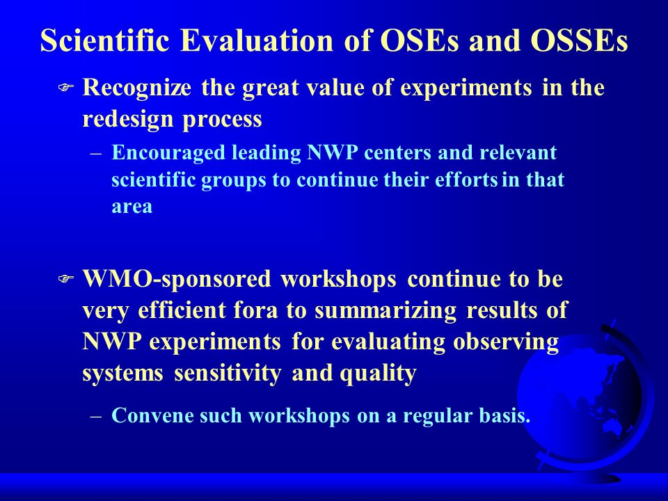 Scientific Evaluation of OSEs and OSSEs