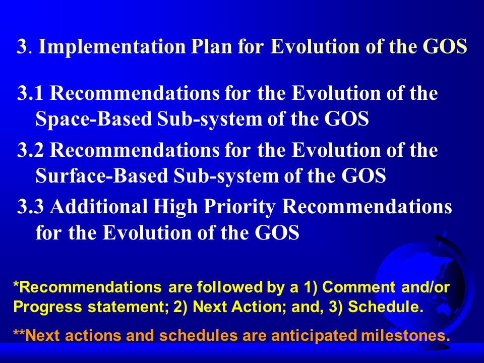 3. Implementation Plan for Evolution of the GOS