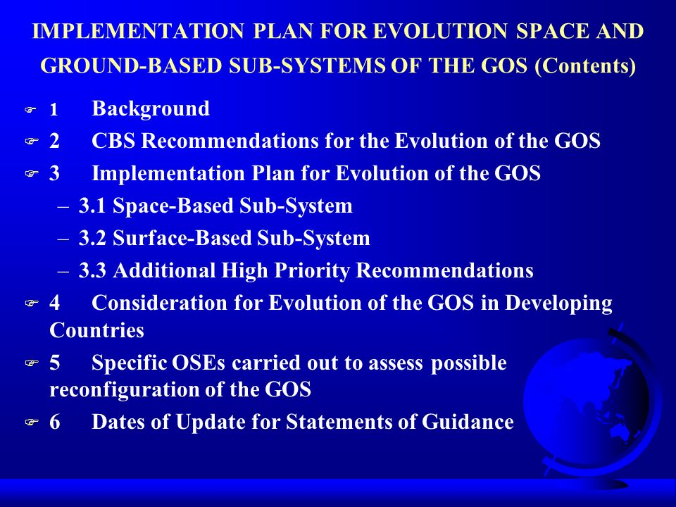 2 CBS Recommendations for the Evolution of the GOS