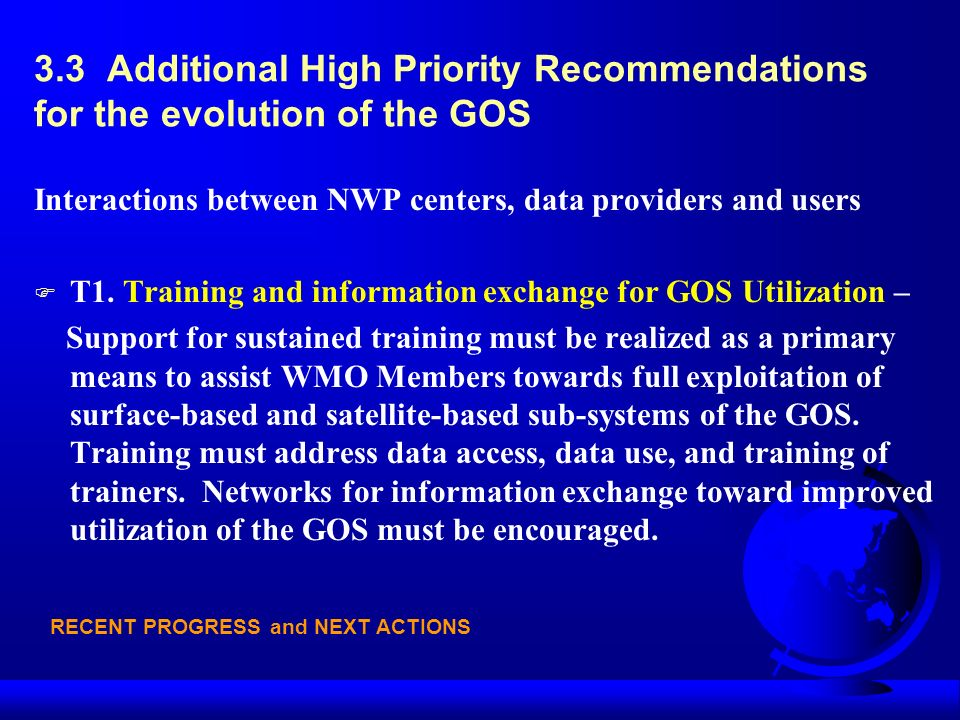 3.3 Additional High Priority Recommendations for the evolution of the GOS