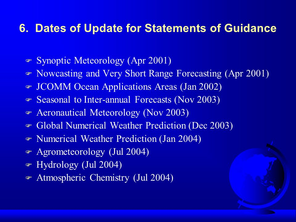 6. Dates of Update for Statements of Guidance