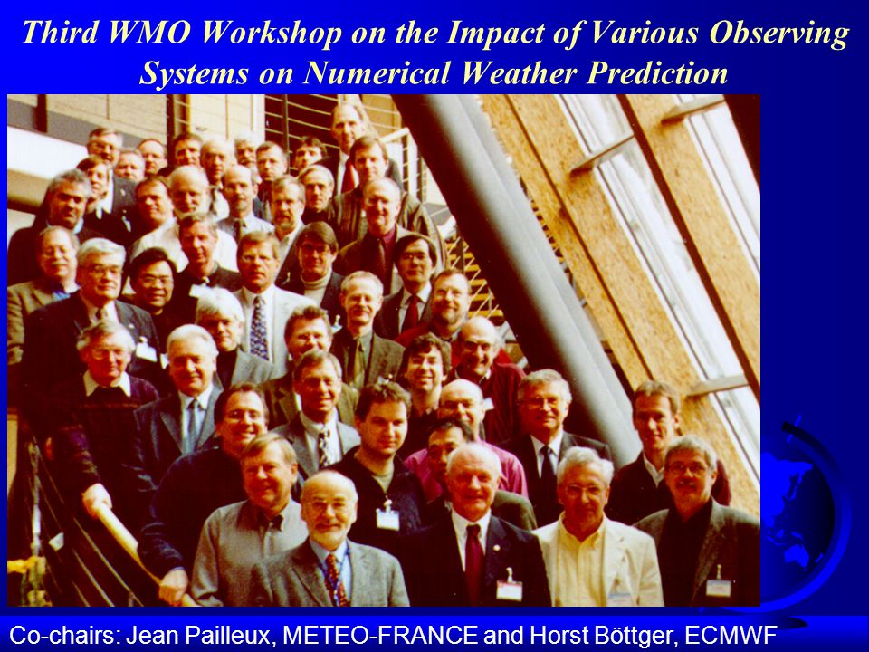 Third WMO Workshop on the Impact of Various Observing Systems on Numerical Weather Prediction