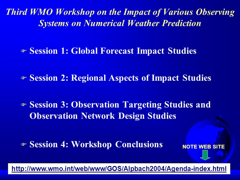 Session 1: Global Forecast Impact Studies