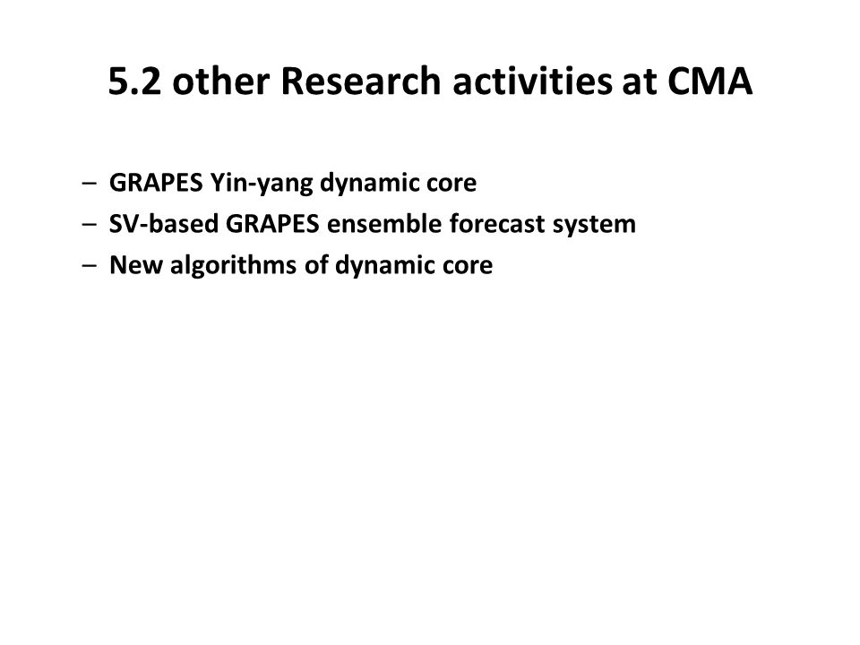 5.2 other Research activities at CMA