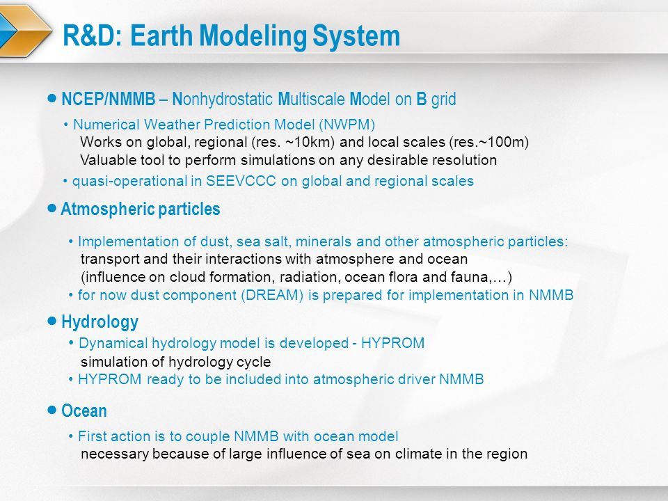 R&D: Earth Modeling System