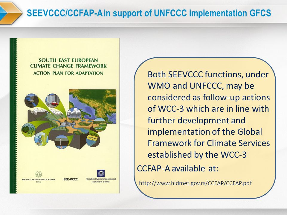 SEEVCCC/CCFAP-A in support of UNFCCC implementation GFCS
