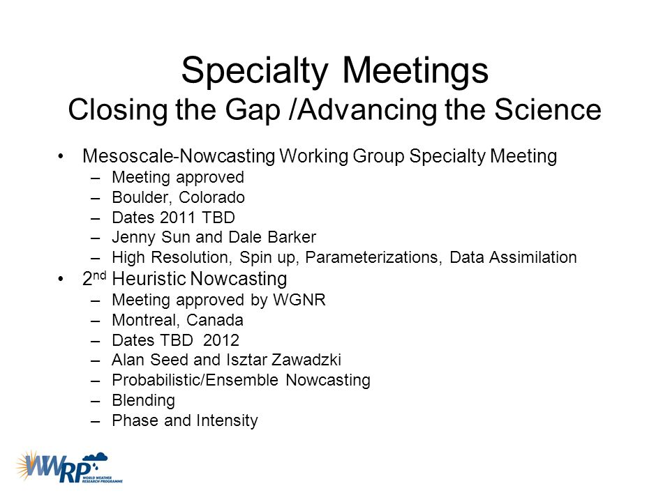 Specialty Meetings Closing the Gap /Advancing the Science
