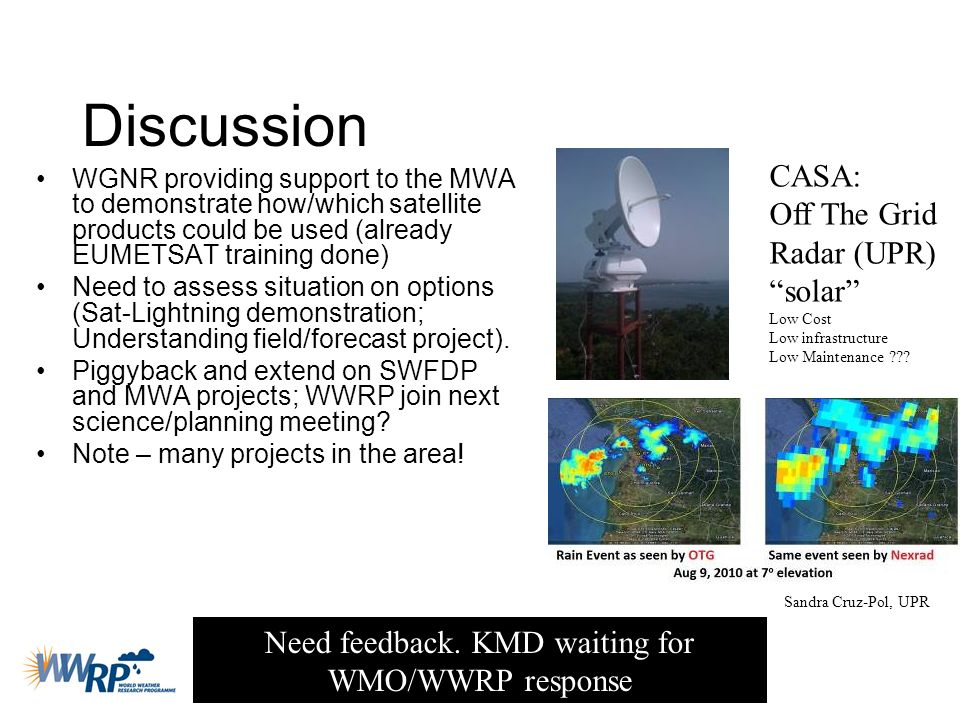 Need feedback. KMD waiting for WMO/WWRP response