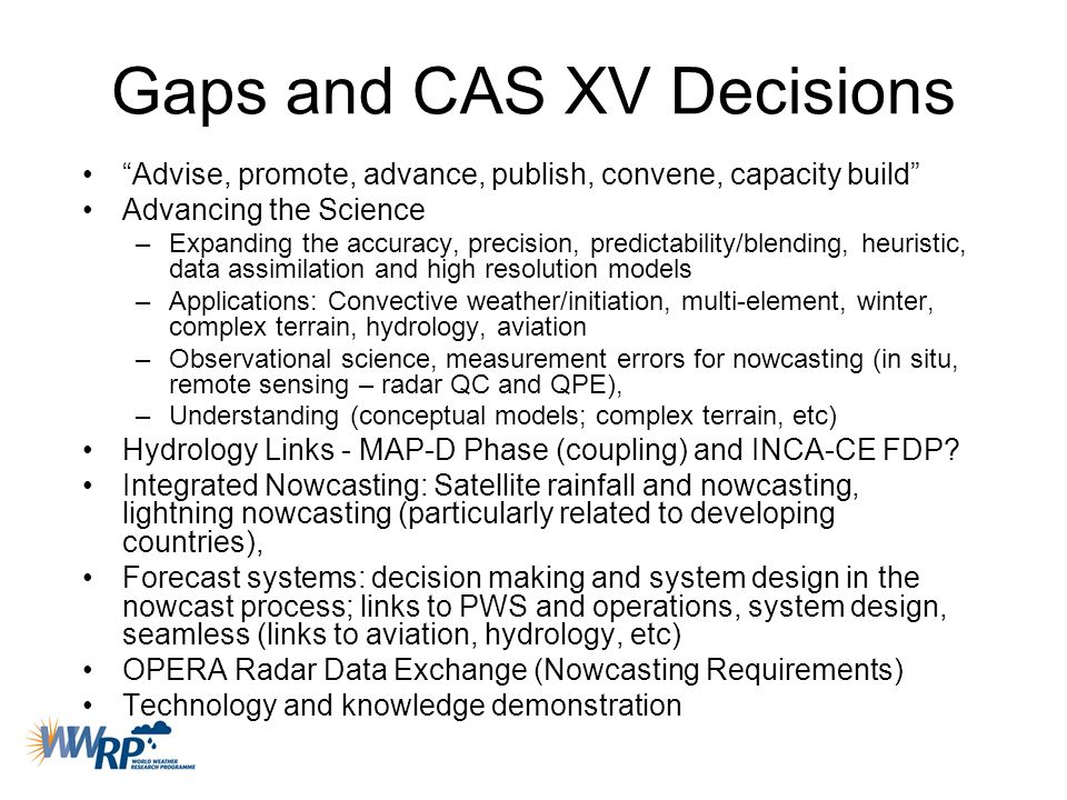 Gaps and CAS XV Decisions