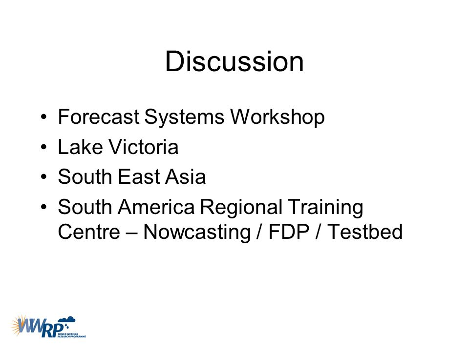 Discussion Forecast Systems Workshop Lake Victoria South East Asia