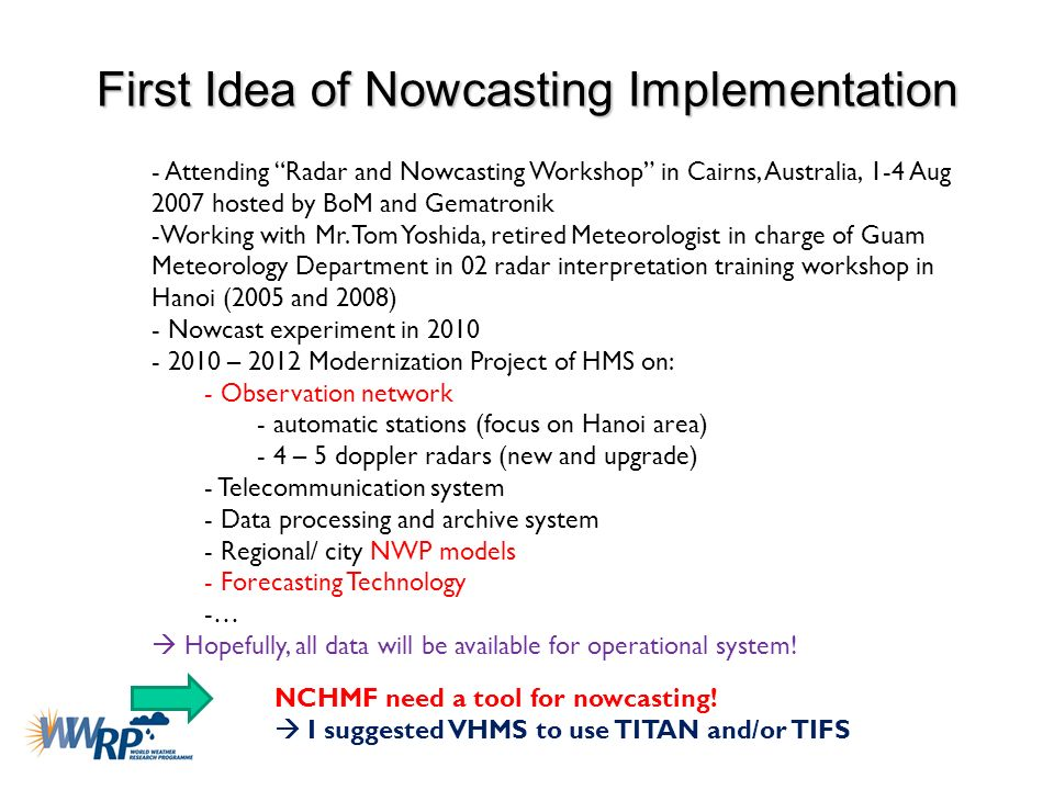 First Idea of Nowcasting Implementation