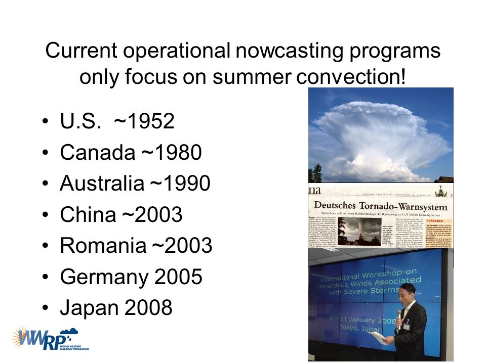Current operational nowcasting programs only focus on summer convection!
