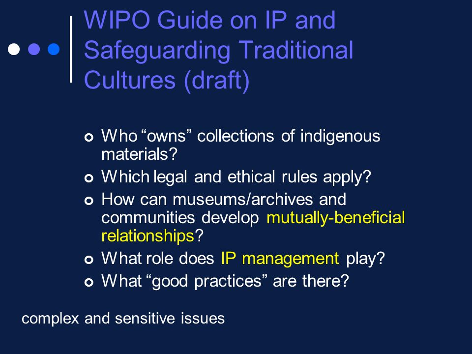 WIPO Guide on IP and Safeguarding Traditional Cultures (draft)