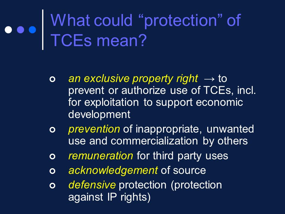 What could protection of TCEs mean
