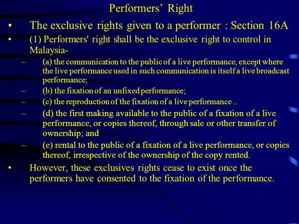 The exclusive rights given to a performer : Section 16A