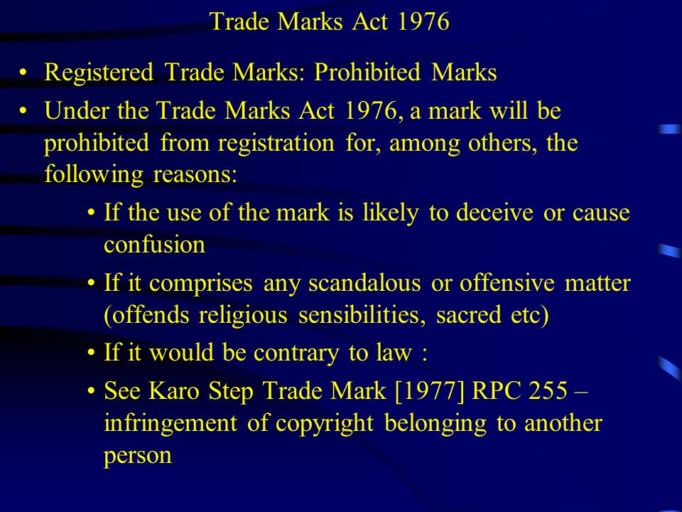 Trade Marks Act 1976 Registered Trade Marks: Prohibited Marks.
