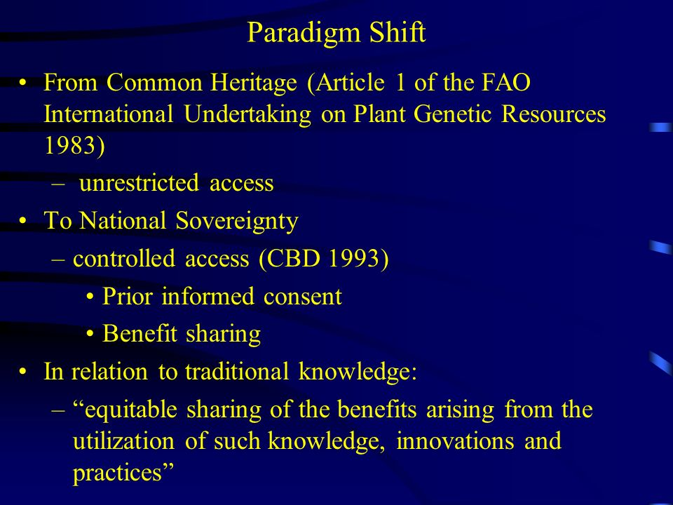 Paradigm Shift From Common Heritage (Article 1 of the FAO International Undertaking on Plant Genetic Resources 1983)
