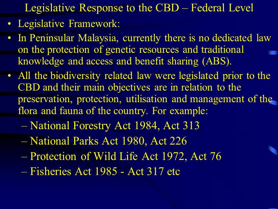 Legislative Response to the CBD – Federal Level