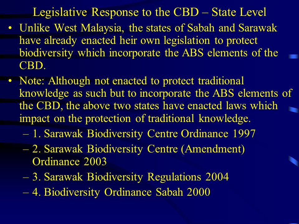 Legislative Response to the CBD – State Level