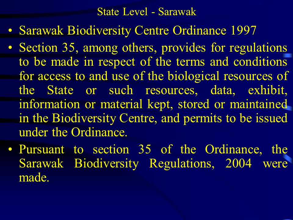 Sarawak Biodiversity Centre Ordinance 1997