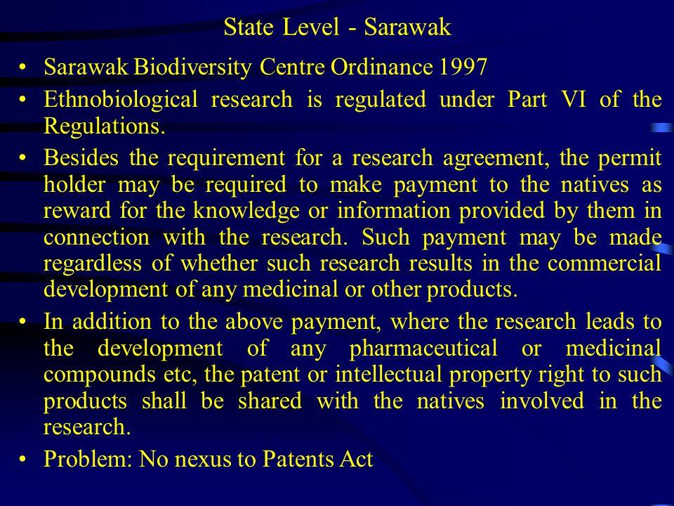 State Level - Sarawak Sarawak Biodiversity Centre Ordinance 1997