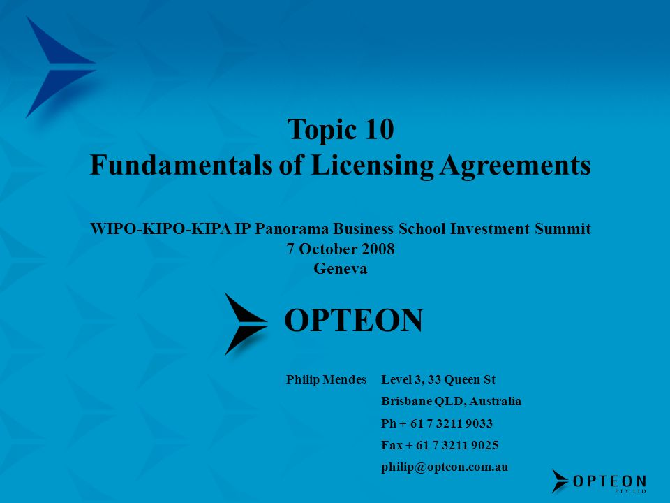 OPTEON Topic 10 Fundamentals of Licensing Agreements