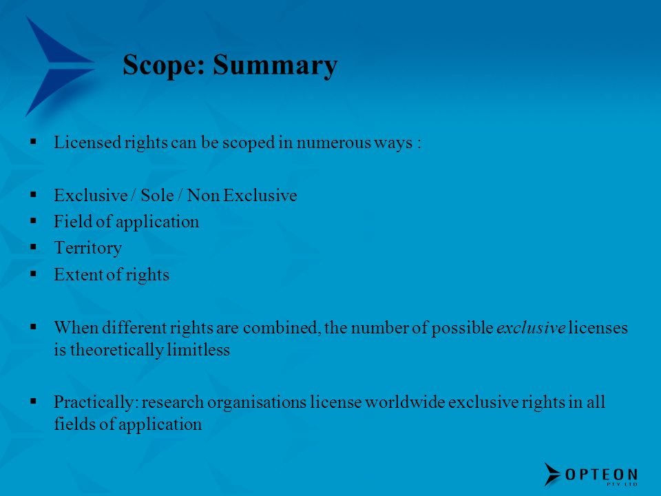 Scope: Summary Licensed rights can be scoped in numerous ways :