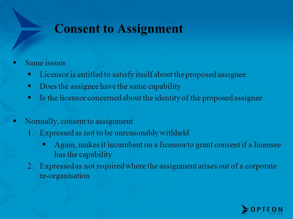 Consent to Assignment Same issues