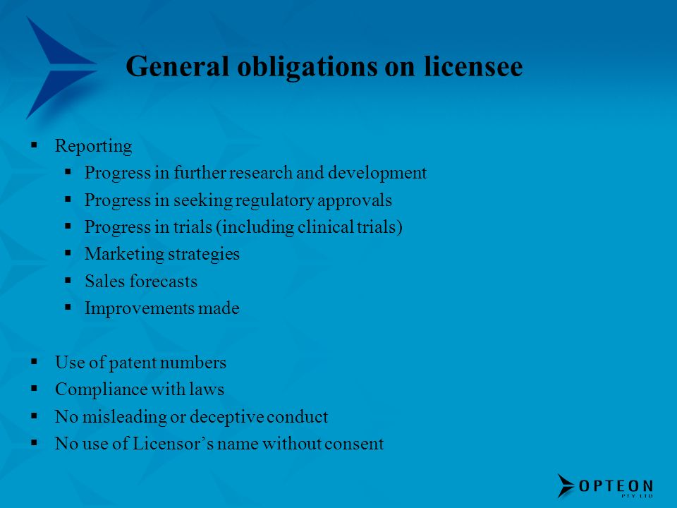 General obligations on licensee