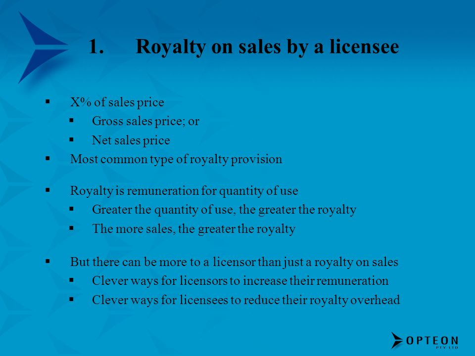 1. Royalty on sales by a licensee