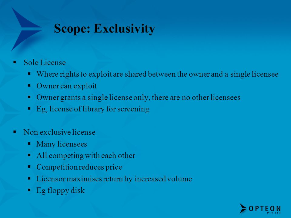 Scope: Exclusivity Sole License